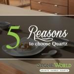 5 Reasons to Choose Quartz Countertops