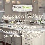 Are you overlooking QUARTZ? We've got your countertops covered!